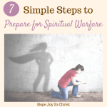 7 Simple Steps to Prepare For Spiritual Warfare - Day 20 of the 40-Day Fast