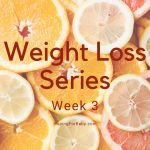 Weight Loss Series Week 3: The Difference & BFFs with My Treadmill