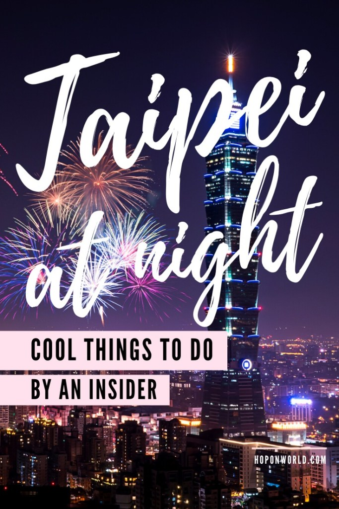 Taipei, Taiwan | Planning a night out in Taipei? Discover all the best things to do in Taipei at night and get all my top tips to help you fully enjoy a fun night out in Taipei! #taipei #nightlife #taiwan #traveltips #travelplanning