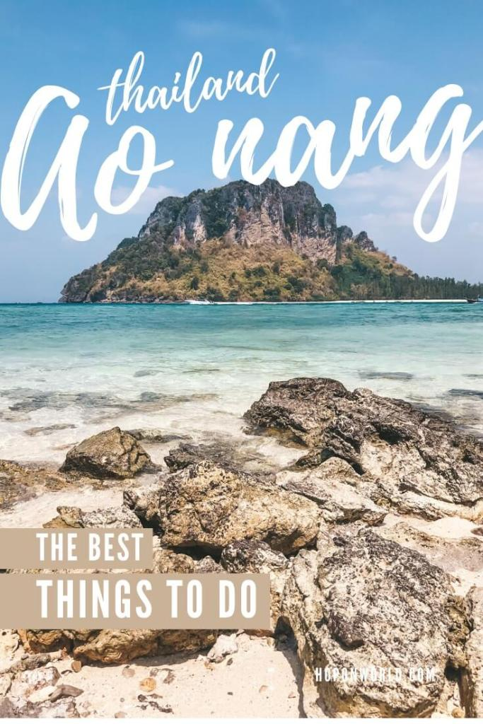 Ao Nang, Thailand packs the perfect mix of outdoor fun and relaxation. This guide sets out all the best things to do in Ao Nang and includes tons of handy tips and tricks to help you plan the perfect Ao Nang itinerary. #aonang #krabi #thailand #AoNangThingsToDo #aonangbeach