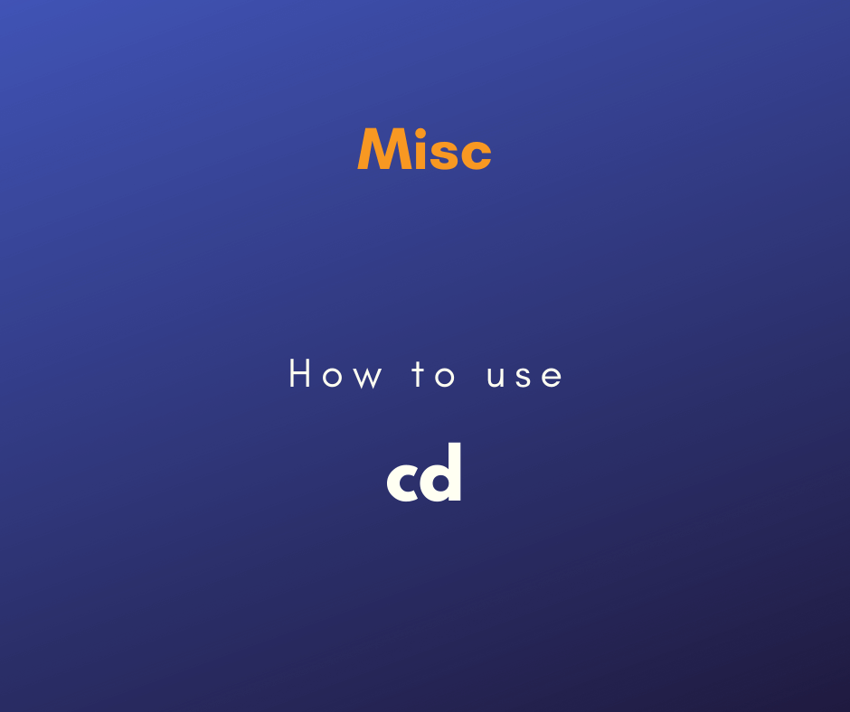 How to use the cd command capa