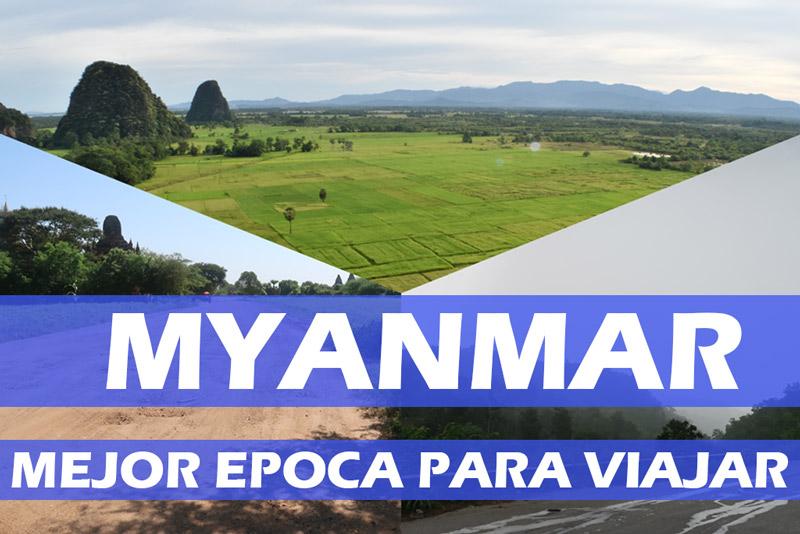 Mejor epoca apra viajar a Myanmar