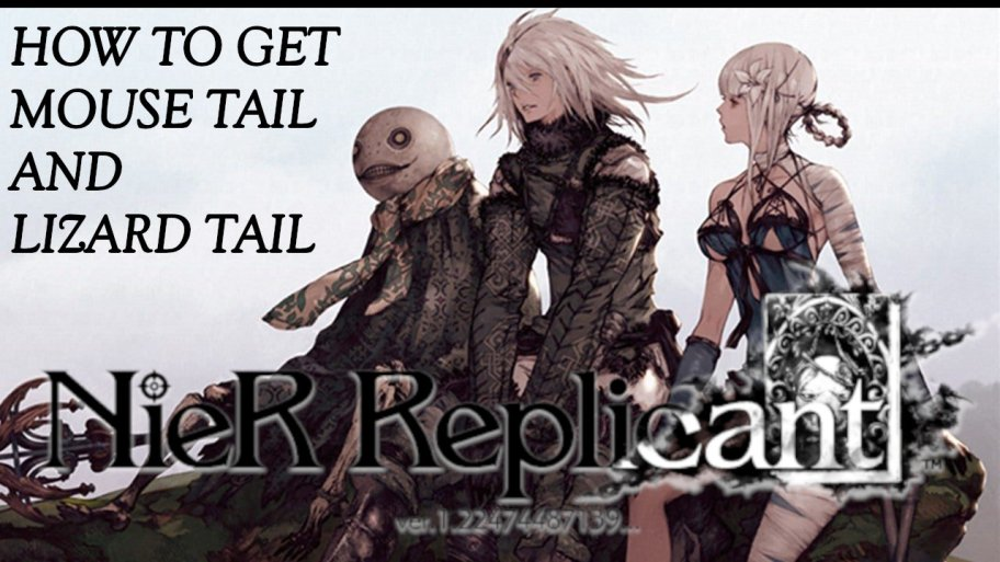 nier-replicant-tmouse-tail-and-lagarto-tail