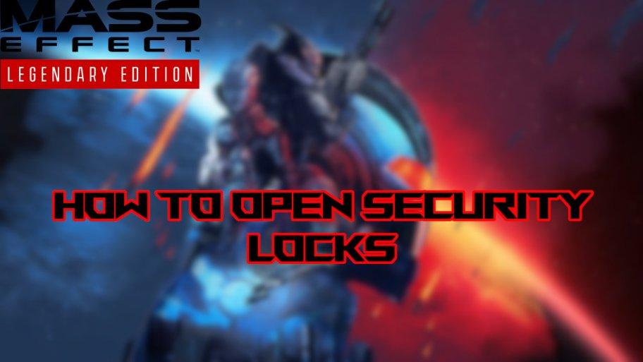Candados de seguridad Mass Effect Legendary Edition
