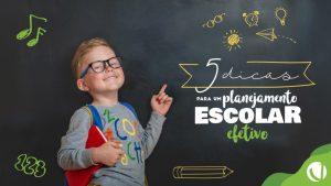 5-dicas-para-criar-um-planejamento-escolar-efetivo-min