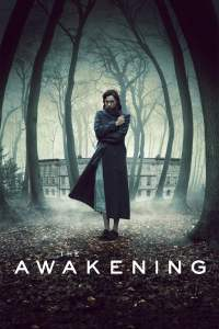 "Poster for the movie ""The Awakening"""