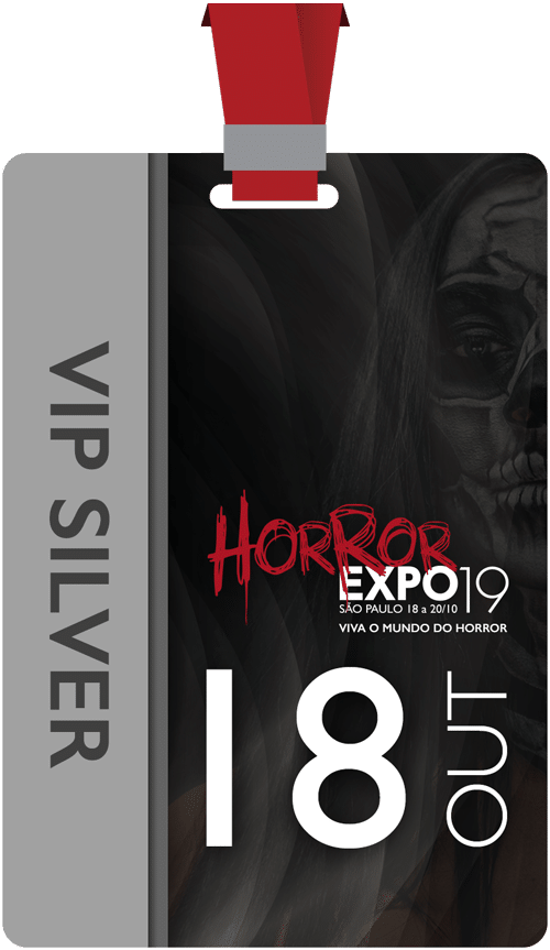 Horror Expo: Ingresso VIP Silver Individual | Horror Expo | Viva o Mundo do Horror | Feira Internacional do gênero Horror para Cinema, TV, Literatura, Games, Música e Cultura Pop