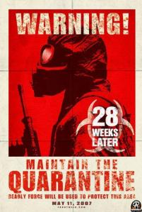 28 Weeks later epic movie poster