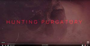 Hunting Purgatory a Mindseed TV series on Youtube