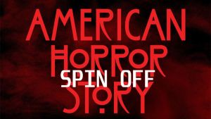 American Horror Story Spin Off