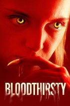Bloodthirsty (2020) Available June 15