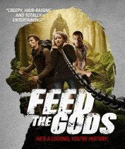 Feed The Gods (2014) Available June 22