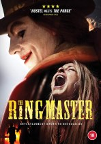 The Ringmaster (2018) Available July 6