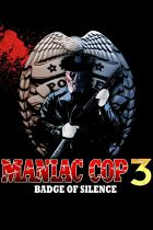 Horror History: Wednesday, July 7, 1993: Maniac Cop III: Badge of Silence was released direct-to-video