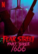 Friday, July 16, 2021: Fear Street Part 3: 1666 Premieres Today on Netflix