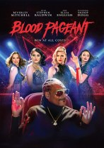 Blood Pageant (2021) Available July 20