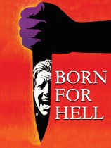 Born For Hell (1976) Available July 20