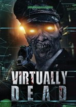 Virtually Dead (2014) Available August 1