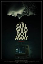 Friday, August 20, 2021: The Girl Who Got Away Premieres Today on VOD