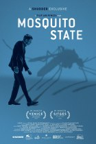 Thursday, August 26, 2021: Mosquito State Premieres Today on Shudder