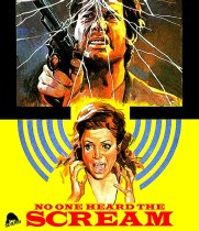 No One Heard The Scream (1973) Available August 24