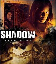 Shadow: Dead Riot (2006) Available September 28