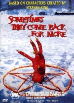 Sometimes They Come Back…For More (1998) (Import) Available August 6