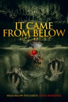 Tuesday, September 7, 2021: It Came from Below Premieres Today on VOD