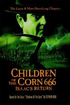 Horror History: Tuesday, October 19, 1999: Children of the Corn 666: Isaac's Return was released direct-to-video