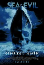 Horror History: Friday, October 25, 2002: Ghost Ship was released in theaters