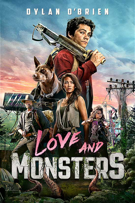 Now Available: Love and Monsters starring Dylan O'Brien ...