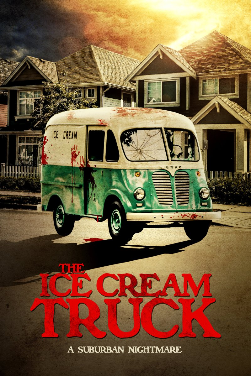 Suburban Nightmare THE ICE CREAM TRUCK coming this August!