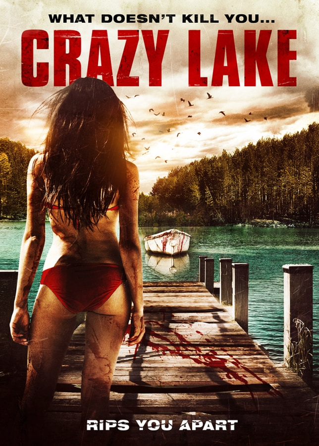 Upcoming Slasher Film CRAZY LAKE Gets Detailed With Trailer & Poster Art!
