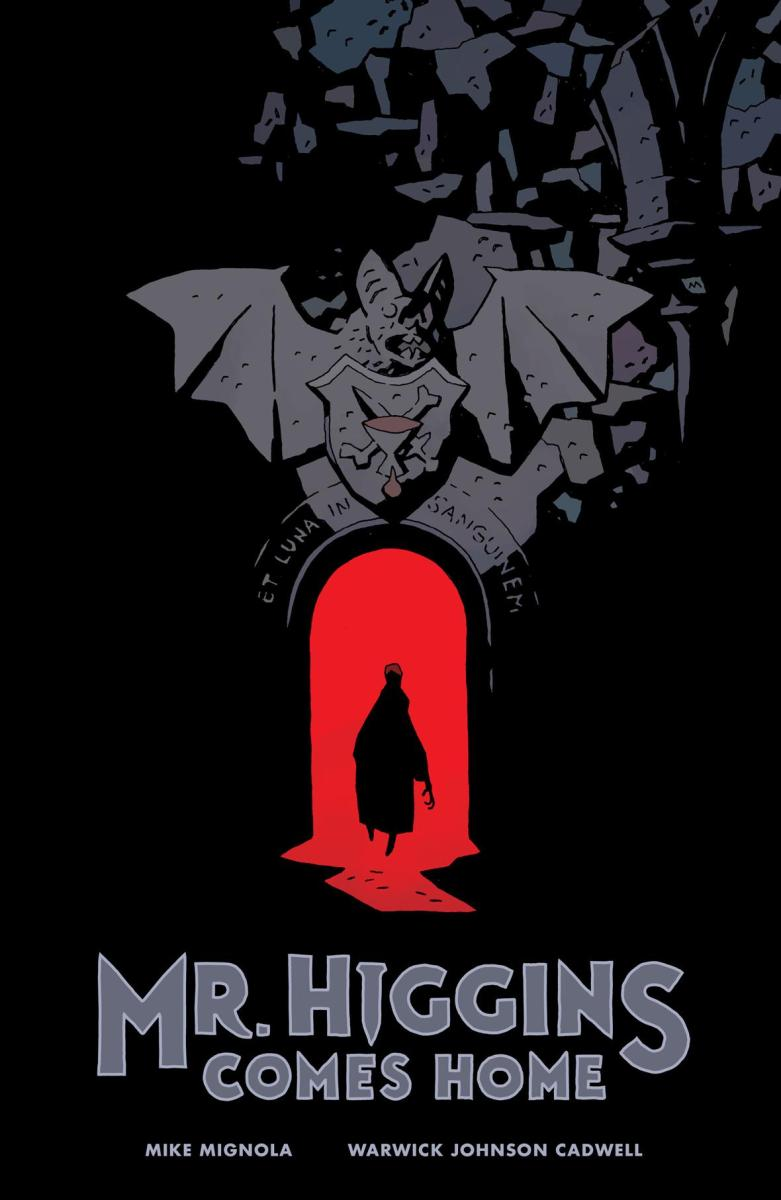 Comic Crypt: Horror Graphic Novel MR. HIGGINS COMES HOME!