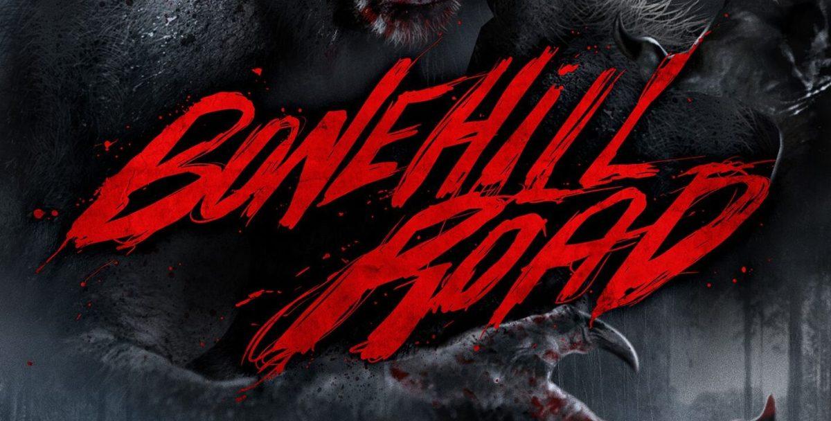 Werewolf Thriller BONEHILL ROAD Out On DVD This Week!
