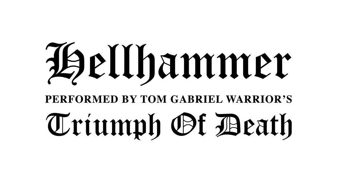 Tom G. Warrior's TRIUMPH OF DEATH - A Tribute To HELLHAMMER!