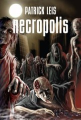 Necropolis af Patrick Leis