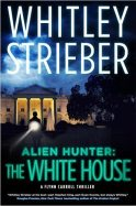strieber white house