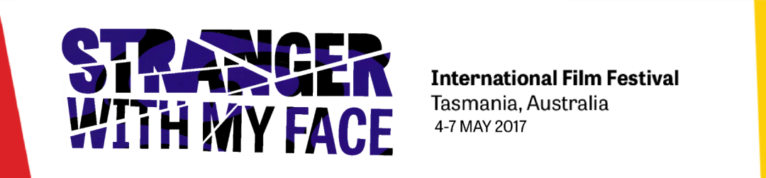 Details For The Fifth 'Stranger With My Face International Film Festival!'