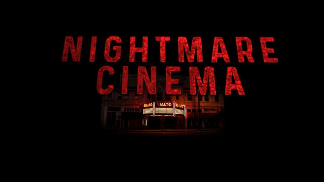 Love Variety In Your Horror? Get Ready For 'Nightmare Cinema!'