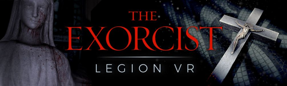 'The Exorcist: Legion VR' Comes to Oculus Rift and HTC Vive on November 22nd