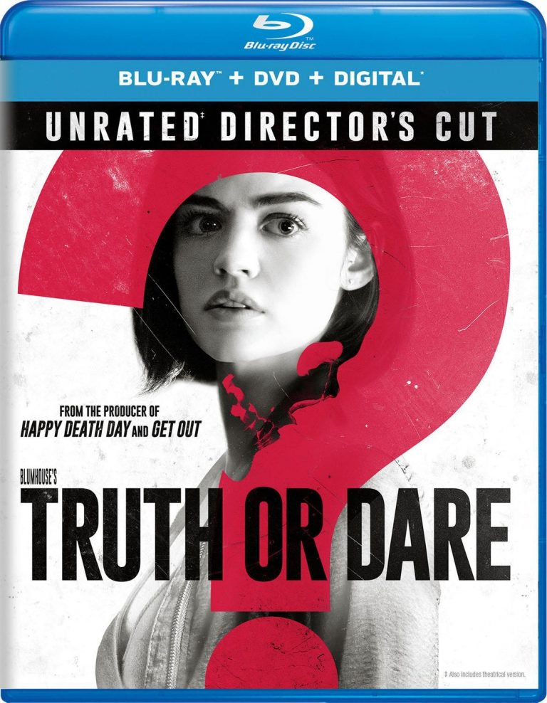 Blumhouse's 'Truth or Dare' Unrated Director's Cut Coming to Blu-ray, DVD & Digital This July