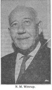 N. M. Wittrup (fra nekrologen d. 19. december 1967)