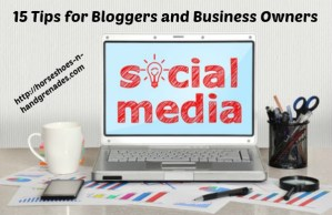 15 Social Media Tips for Bloggers and Business Owners