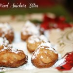 Snowbound? Make It A Movie Night with Deep Fried Snicker Bites!
