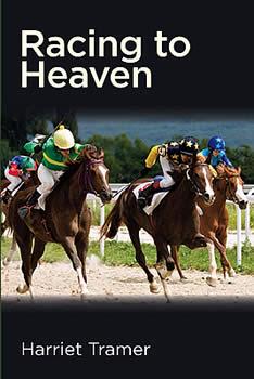 Racing to Heaven, by Harriet Tramer