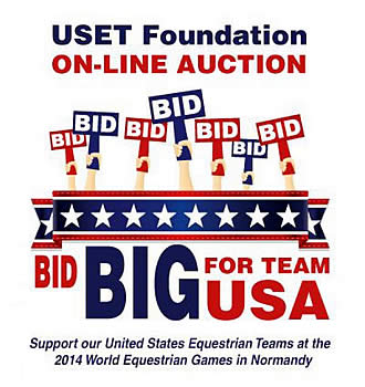 USET Foundation Online Auction to Benefit the 2014 Alltech World Equestrian Games Teams