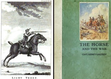 Left, Captain Robert Hinde, The Discipline of the Light-Horse (frontispiece); and right, Captain Sidney Galtrey, The Horse and the War (front board).