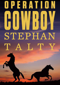 The film Operation Cowboy is based on the book of the same name by Stephan Talty.