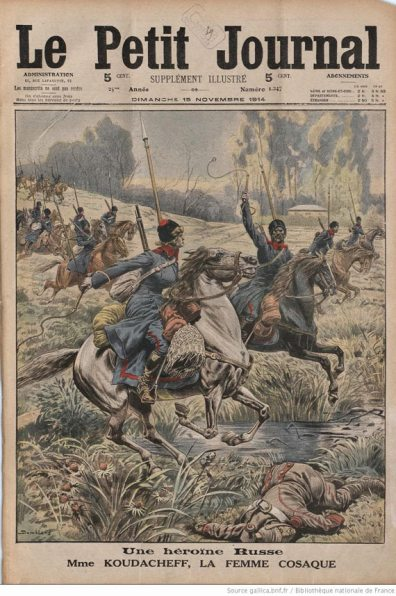 In November, 1914 a French news magazine published a cover story about Kudasheva leading the Cossacks into battle.